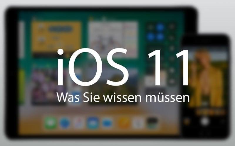 iOS 11 – was Sie vor dem Update wissen sollten